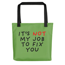 Load image into Gallery viewer, Not My Job | Green | Tote Bag-tote bags-Black-Eggenland