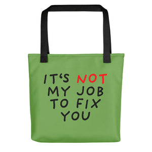 Not My Job | Green | Tote Bag-tote bags-Black-Eggenland
