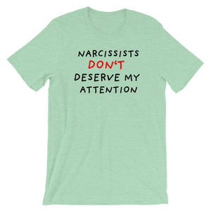 No Attention To Narcissists | Short-Sleeve Unisex T-Shirt-t-shirts-Heather Prism Mint-S-Eggenland