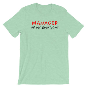 Manager of My Emotions | Short-Sleeve Unisex T-Shirt-t-shirts-Heather Prism Mint-S-Eggenland