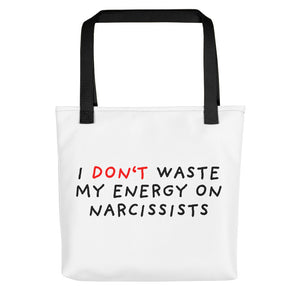 Don't Waste Energy on Narcissists | Tote bag-tote bags-Black-Eggenland