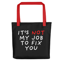Load image into Gallery viewer, Not My Job | Black | Tote Bag-tote bags-Red-Eggenland