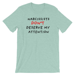 No Attention To Narcissists | Short-Sleeve Unisex T-Shirt-t-shirts-Heather Prism Dusty Blue-S-Eggenland