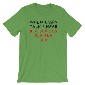 When Liars Talk | Short-Sleeve Unisex T-Shirt-t-shirts-Leaf-S-Eggenland
