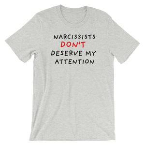 No Attention To Narcissists | Short-Sleeve Unisex T-Shirt-t-shirts-Athletic Heather-S-Eggenland
