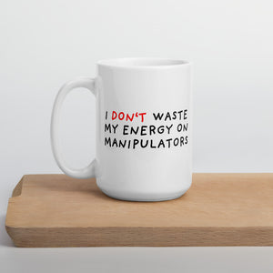 Don't Waste Energy | Mug-mugs-15oz-Eggenland