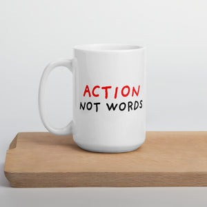 Action Not Words Mug-mugs-15oz-Eggenland