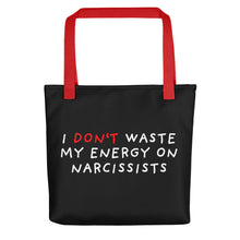 Load image into Gallery viewer, Don't Waste Energy on Narcissists | Black | Tote bag-tote bags-Red-Eggenland