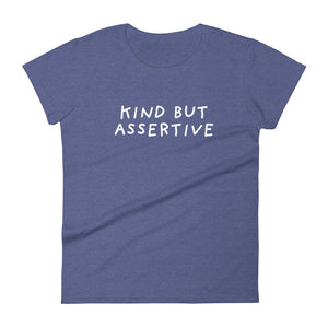 Kind But Assertive | Women's Short Sleeve T-Shirt-t-shirts-Heather Blue-S-Eggenland