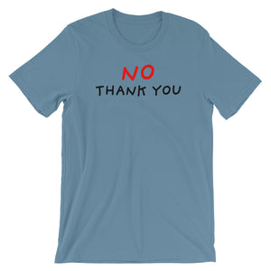 No Thank You | Short-Sleeve Unisex T-Shirt-t-shirts-Steel Blue-S-Eggenland