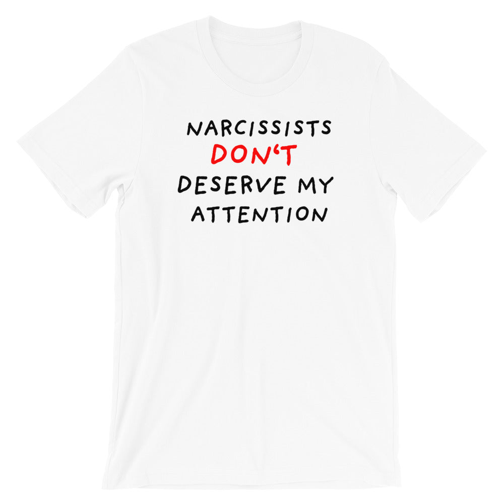 No Attention To Narcissists | Short-Sleeve Unisex T-Shirt-t-shirts-White-S-Eggenland