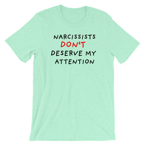 No Attention To Narcissists | Short-Sleeve Unisex T-Shirt-t-shirts-Heather Mint-S-Eggenland