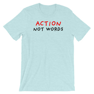 Action Not Words | Short-Sleeve Unisex T-Shirt-t-shirts-Heather Prism Ice Blue-S-Eggenland
