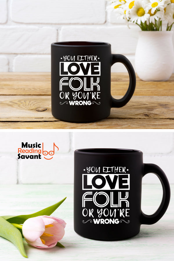 Love Folk Music Coffee Mug Black