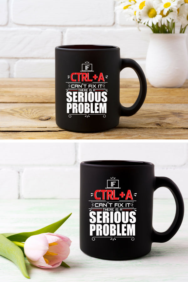 CTRL+A Problem Coffee Mug Black
