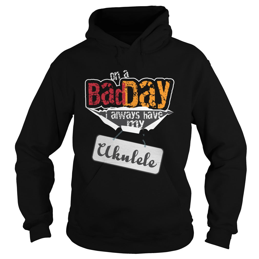 Bad Day Ukulele Player Hoodie