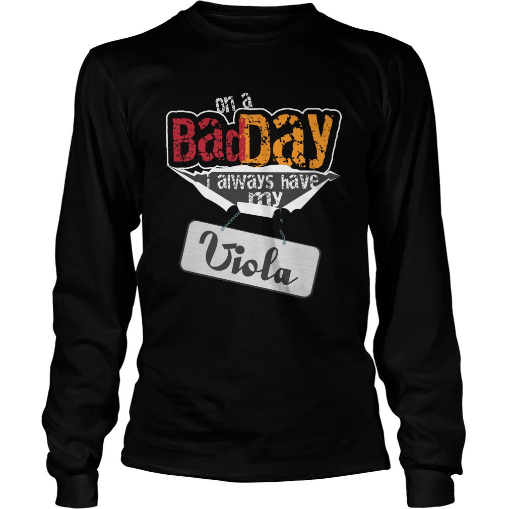 Bad Day Viola Player Unisex Longsleeve T-Shirt