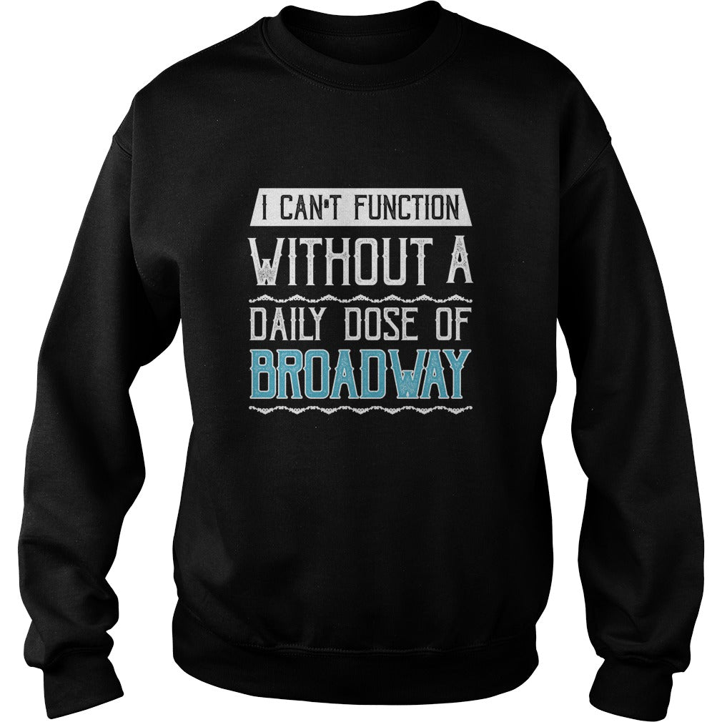 Broadway Lover Sweatshirt