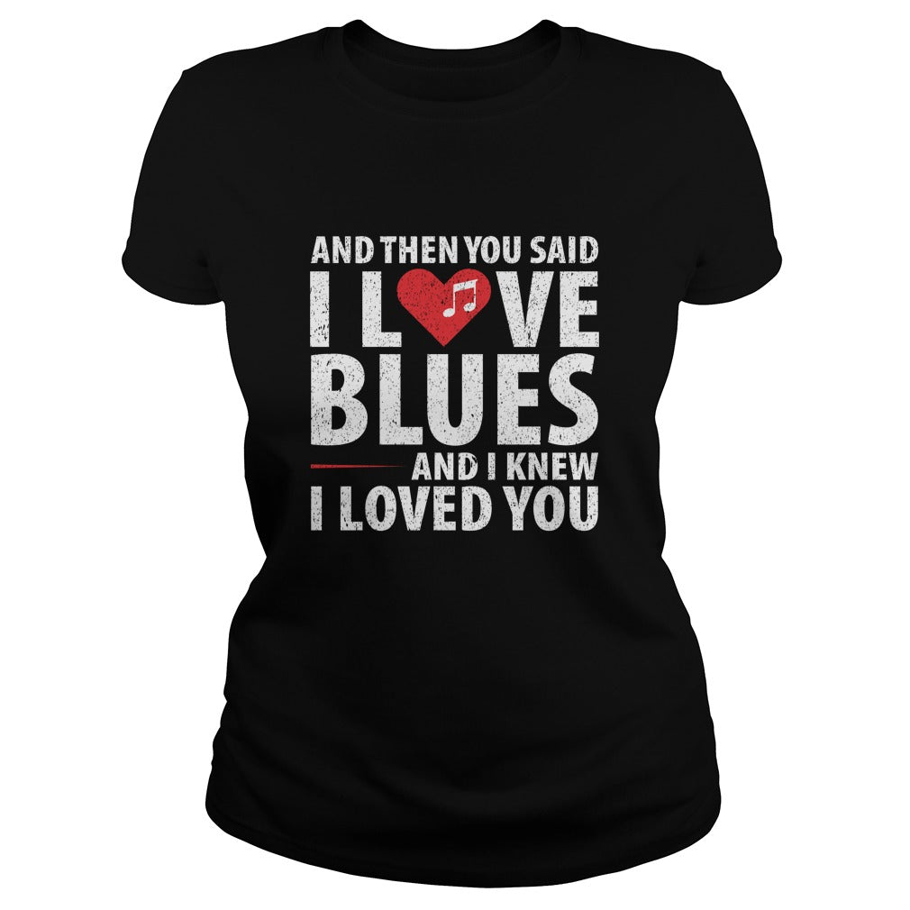 I Love Blues Women's T-Shirt