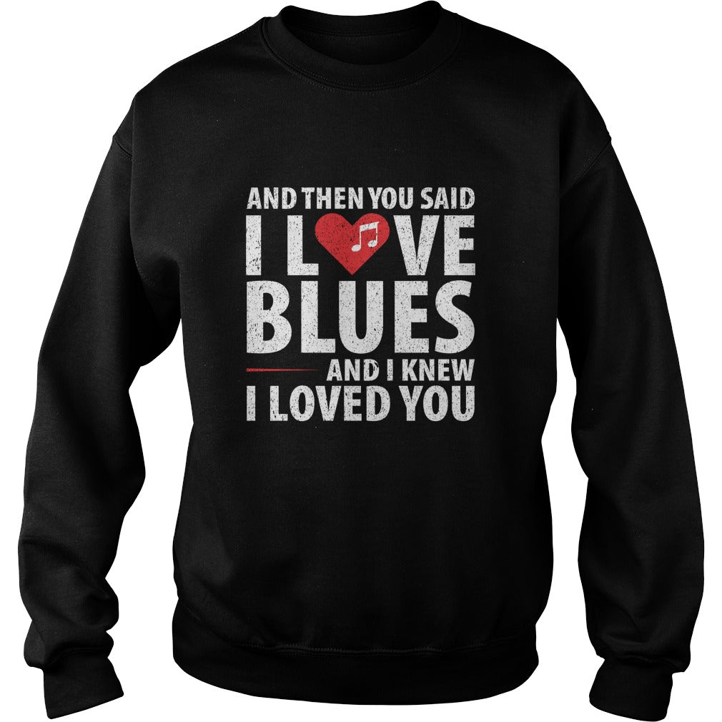 I Love Blues Sweatshirt