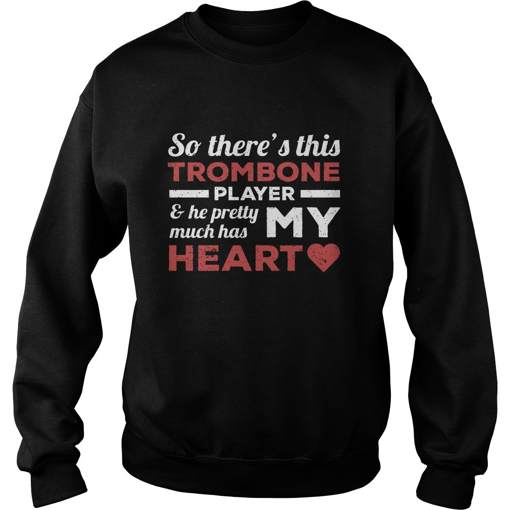 Trombone Player Heart Sweatshirt
