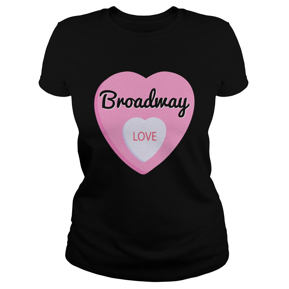 Broadway Love Women's T-Shirt