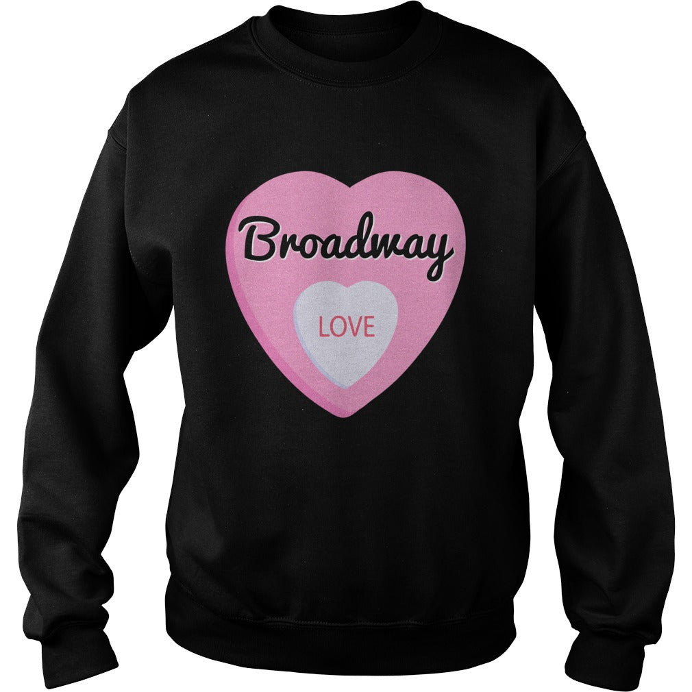 Broadway Love Sweatshirt