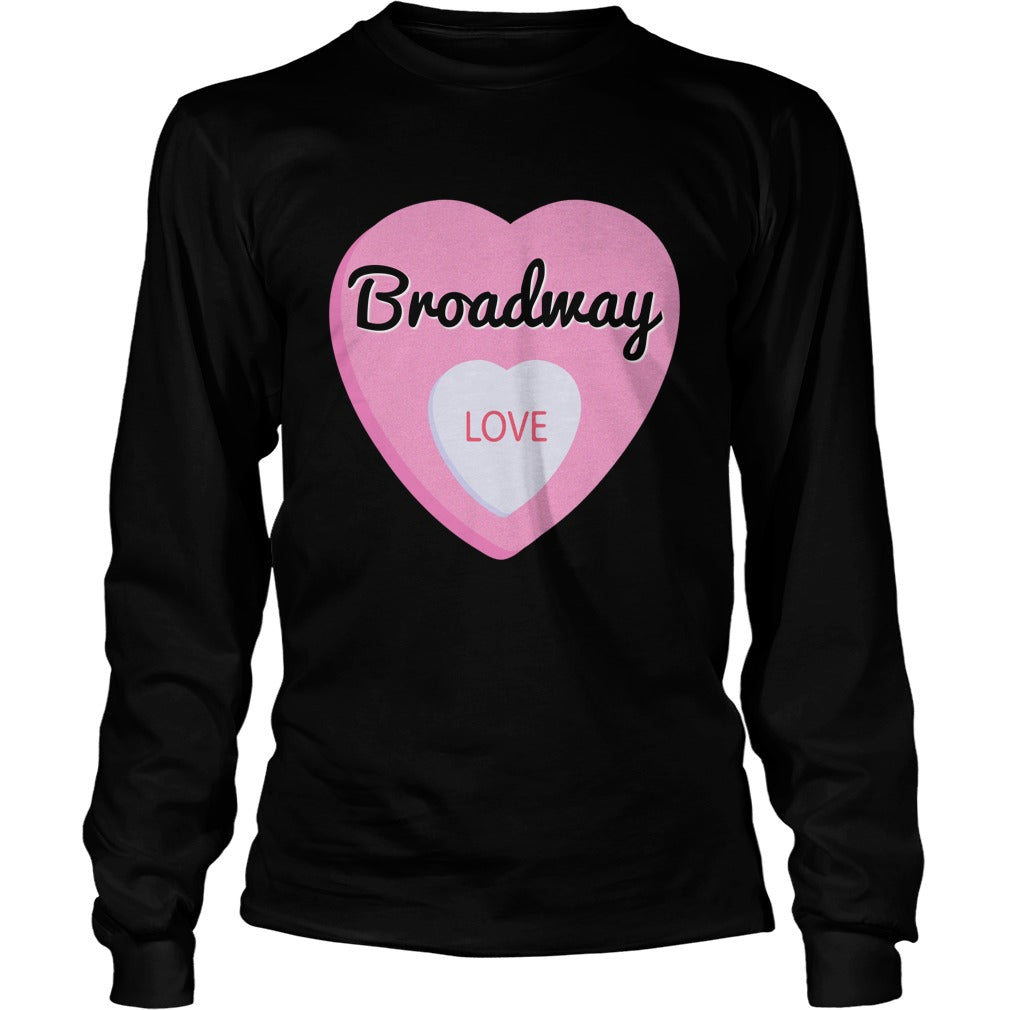 Broadway Love Unisex Longsleeve T-Shirt