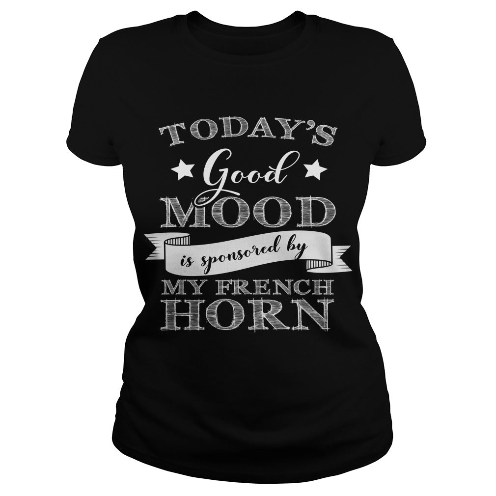 Good Mood French Horn Player Women's T-Shirt