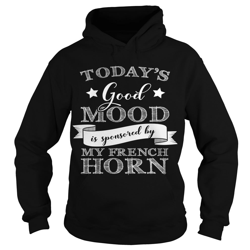 Good Mood French Horn Player Hoodie
