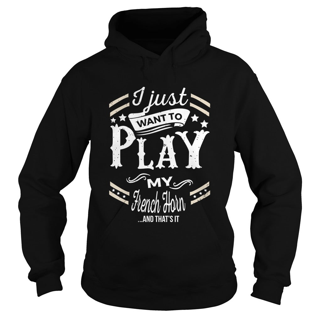 French Horn Play World Hoodie