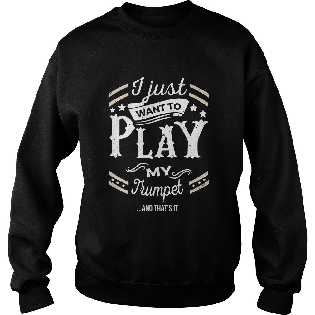Trumpet Play World Sweatshirt