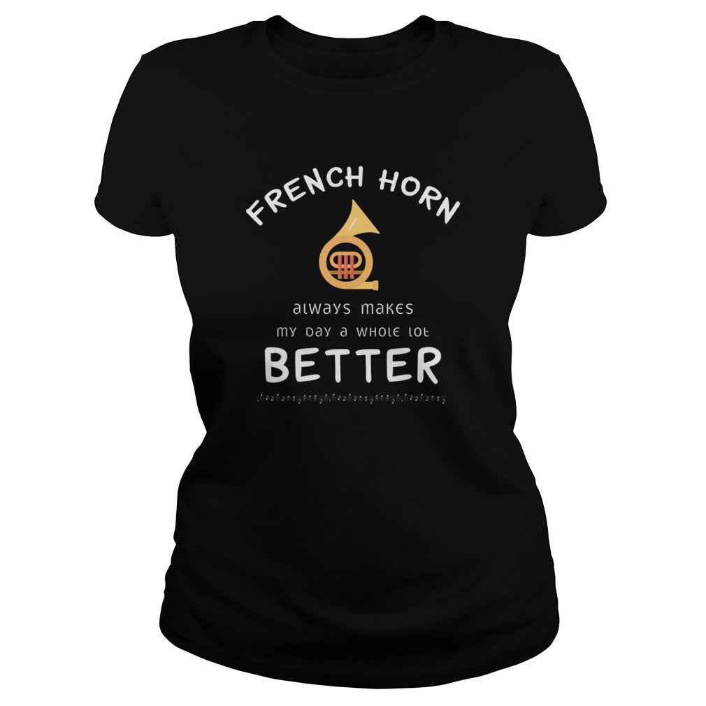 French Horn Better Women's T-Shirt