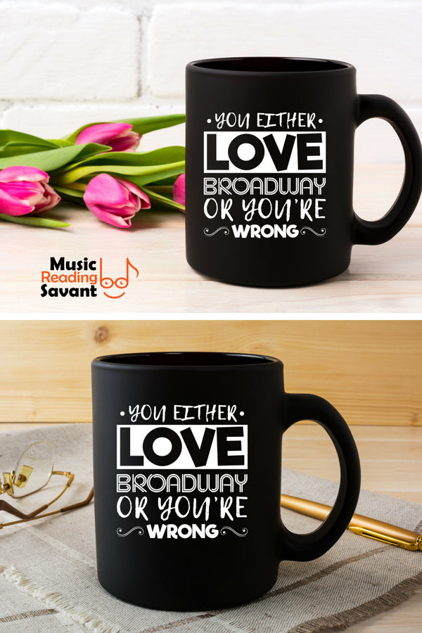 Love Broadway Music Coffee Mug Black