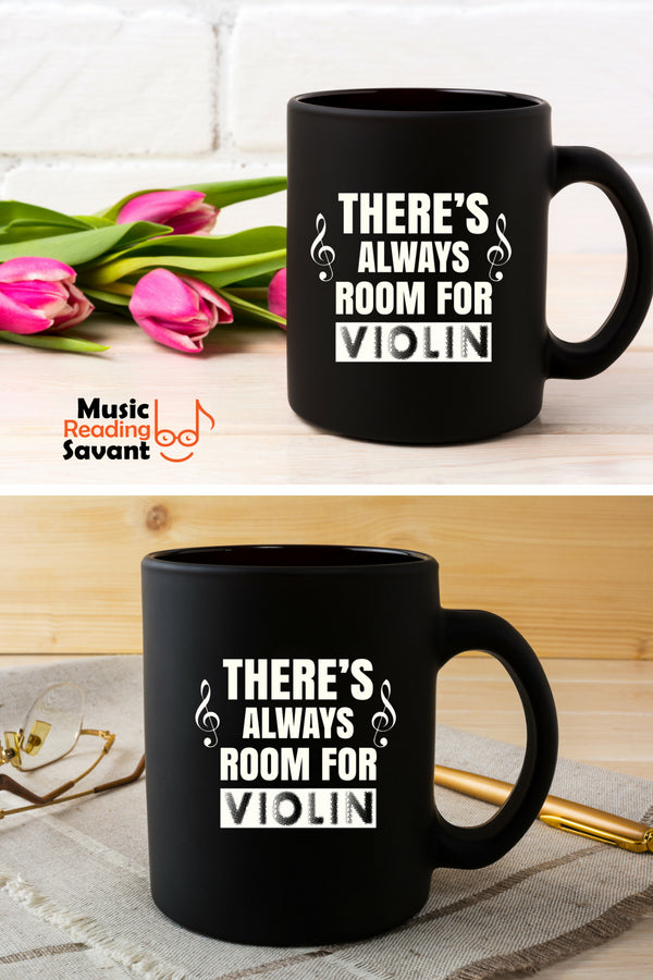 There's Always Room for Violin Coffee Mug Black