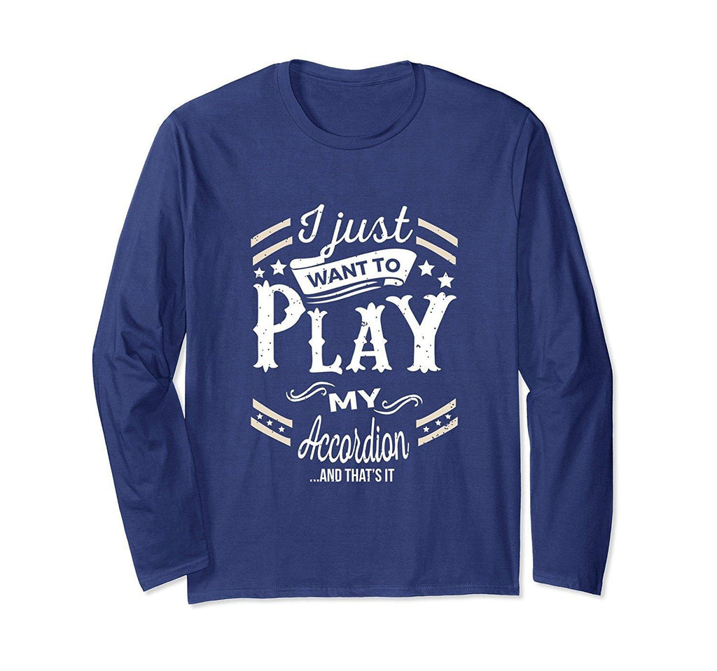Accordion Player Statement Long Sleeve T-Shirt