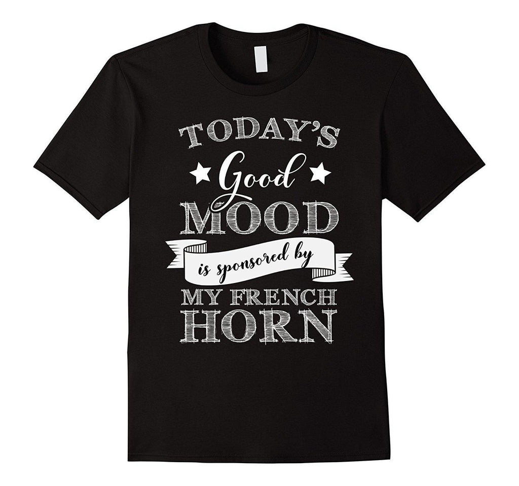 Good Mood French Horn Player Statement T-Shirt
