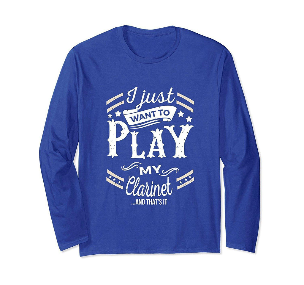 Clarinet Player Statement Long Sleeve T-Shirt