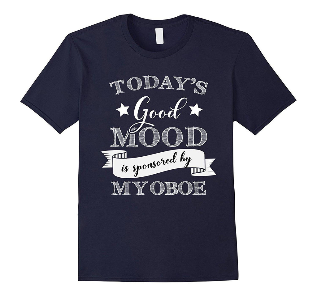 Good Mood Oboe Player Statement T-Shirt