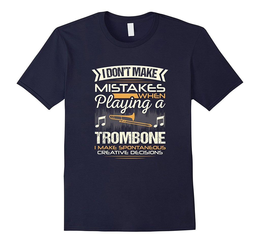 Trombone Player Statement T-Shirt