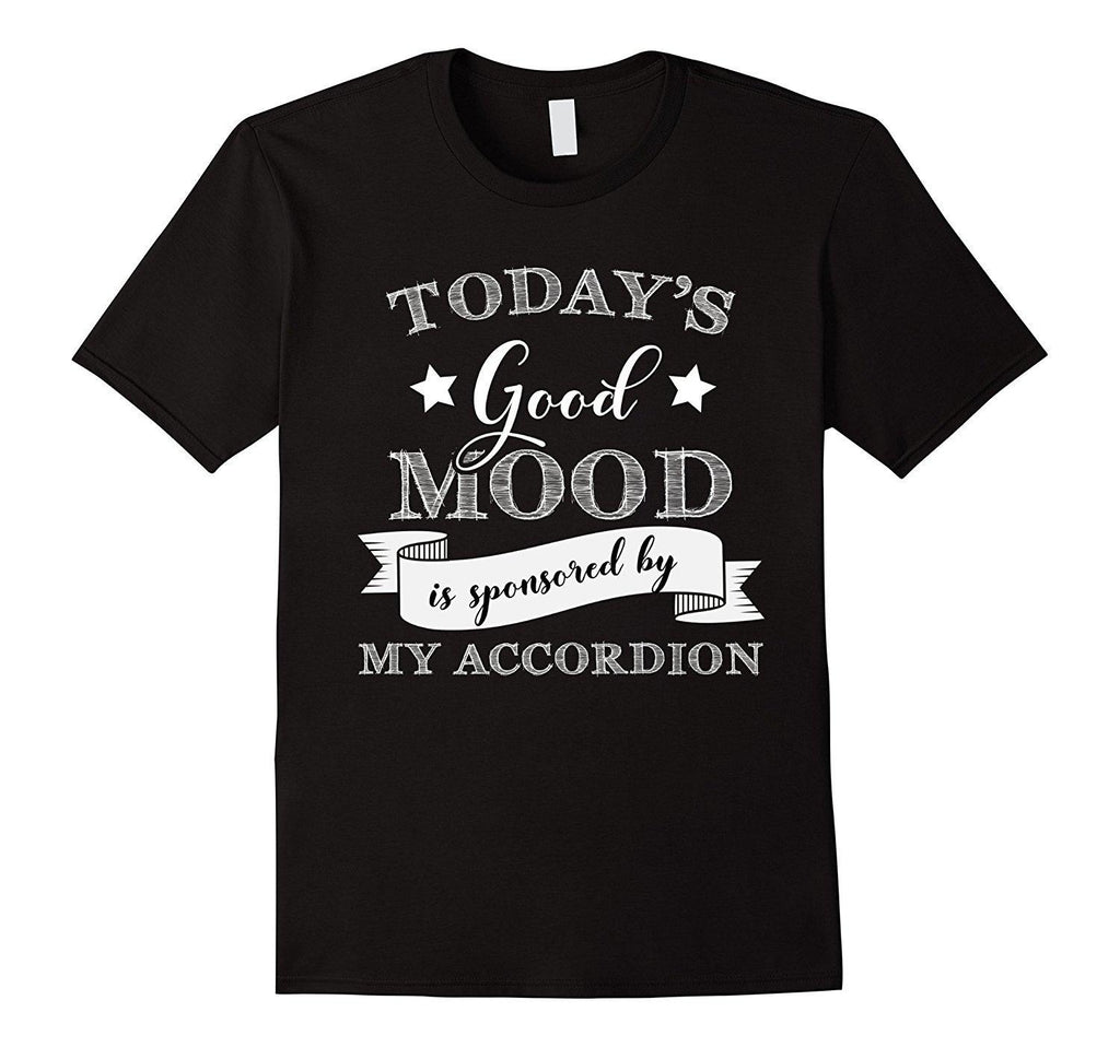 Good Mood Accordion Player Statement T-Shirt