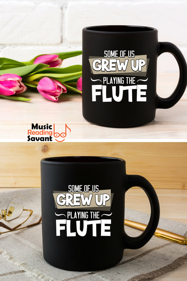 Flute Grew Up Coffee Mug Black