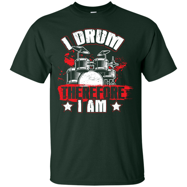 I Drum Therefore I Am Drummer T-Shirt