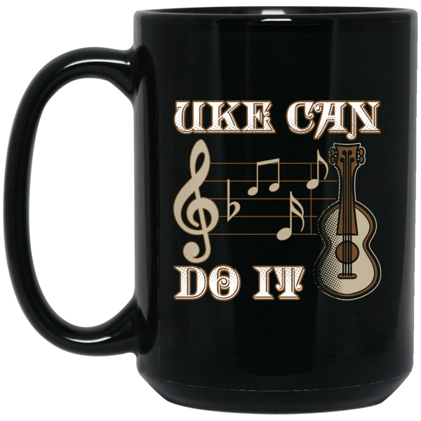 Uke Can Do It (Ukulele) Coffee Mug Black