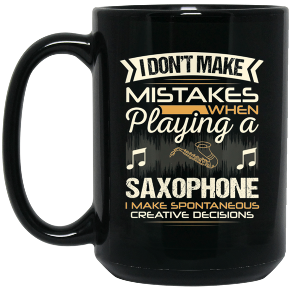 A saxophone coffee mug for woodwind players that don't make mistakes. LOVE giving unique music gifts like this. | Music Gifts For Musicians | Unique Coffee Mugs #MusicGifts #Mugs