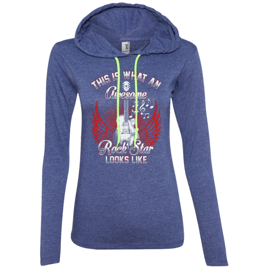 This Is What An Awesome Rock Star Looks Like Ladies Long Sleeve T-Shirt Hoodie