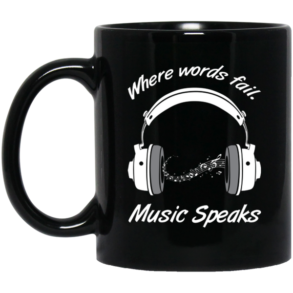 Where Words Fail Music Speaks Coffee Mug Black