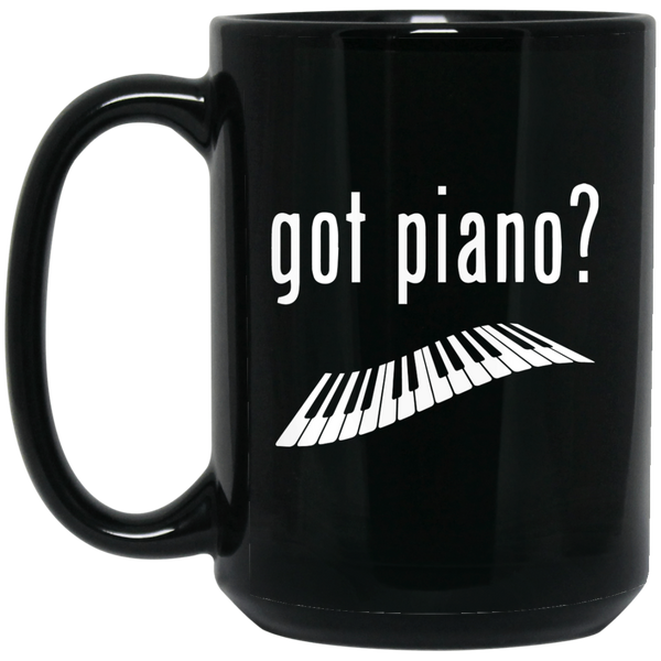 Got Piano? Coffee Mug Black