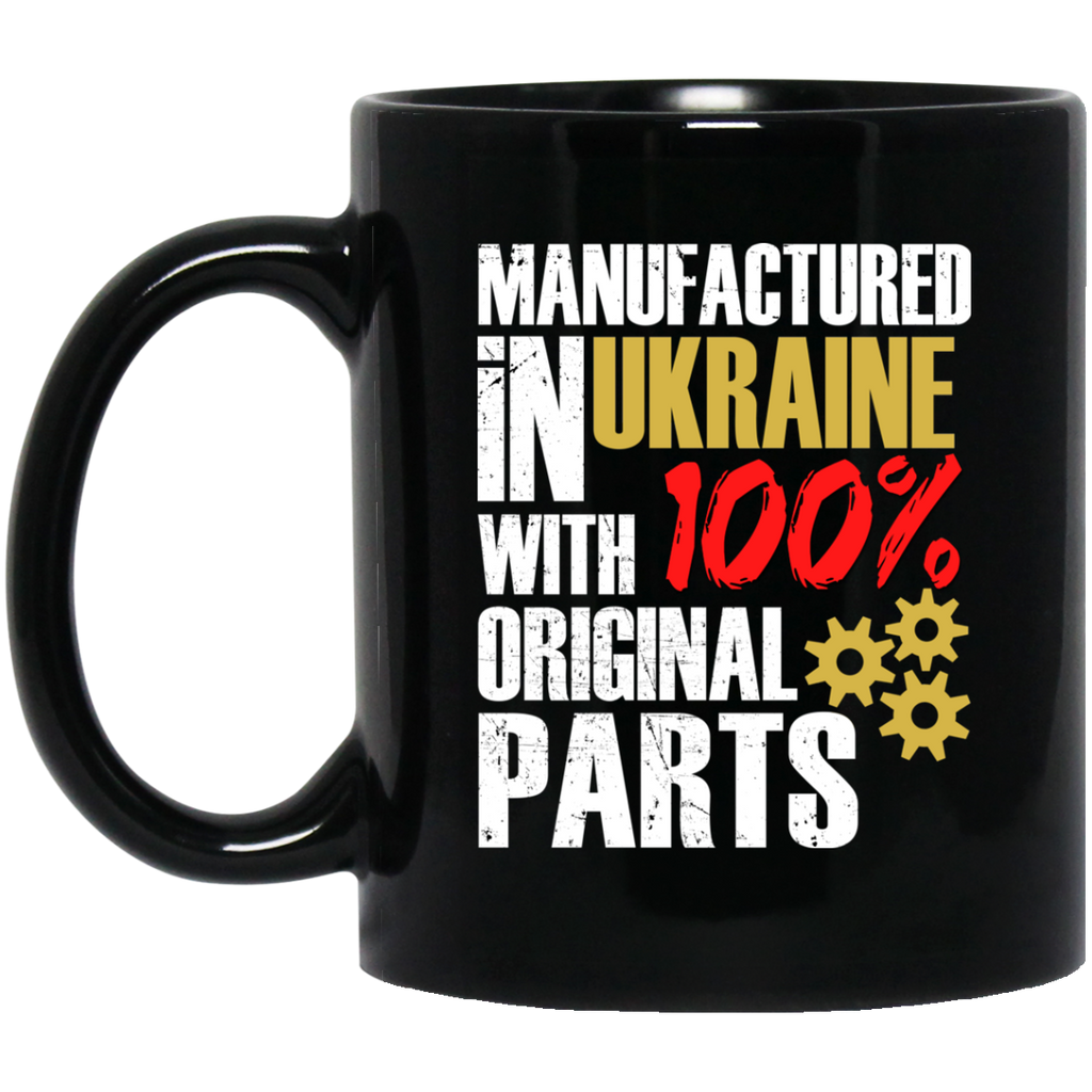 Manufactured In Ukraine With 100% Original Parts Coffee Mug Black