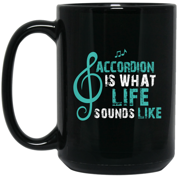 Accordion is What Life Sounds Like Coffee Mug Black